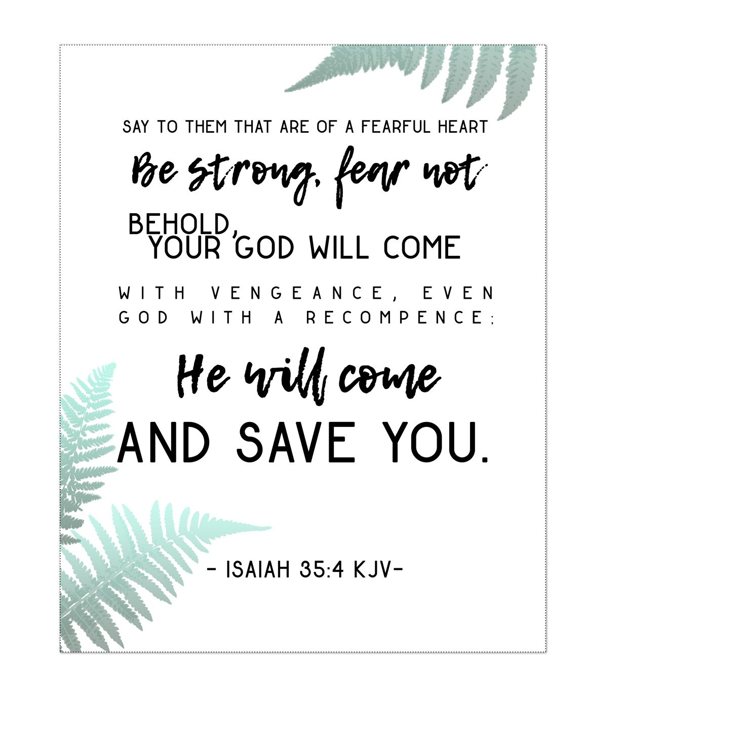 picture about Printable Bible Verses Kjv known as Be Sturdy Fret Not - KJV Bible Verse Obtain